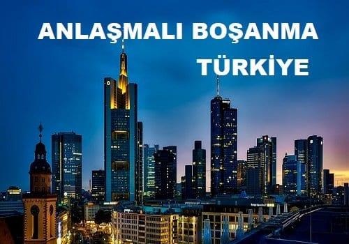 Anlaşmalı Boşanma Türkiye