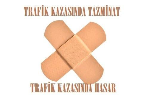 Trafik Kazası Tazminat ve Hasar