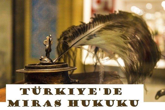 Türkiye'de Miras Paylaşımı