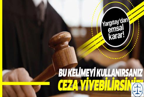 Yargıtay'dan Emsal Karar! Yalaka Sözü Hakaret Sayıldı