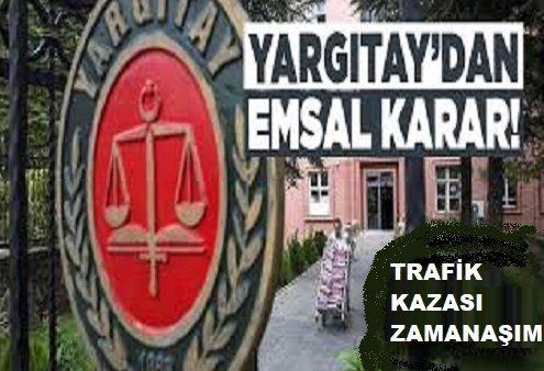 Trafik Kazalarında Tazminat Talebi Zamanaşımı Ne Kadar? Yargıtayın Emsal Kararı!