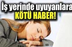 Yargıtay'dan Uyuyan İşçiyle İlgili Emsal Karar!